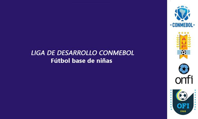 Onfi Niñas. Liga de Desarrollo CONMEBOL